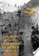 U S  Army Special Operations In World War II  Illustrated Edition