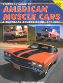 Standard Guide to American Muscle Cars Book