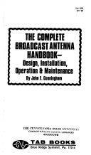 The Complete Broadcast Antenna Handbook