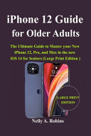 IPhone 12 Guide for Older Adults