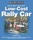 How to Build a Successful Low Cost Rally Car