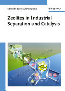 Zeolites in Industrial Separation and Catalysis