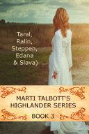 Marti Talbott's Highlander, Book 3