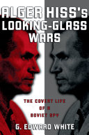 Pdf Alger Hiss's Looking-Glass Wars Telecharger