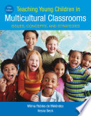 Teaching Young Children in Multicultural Classrooms  Issues  Concepts  and Strategies Book