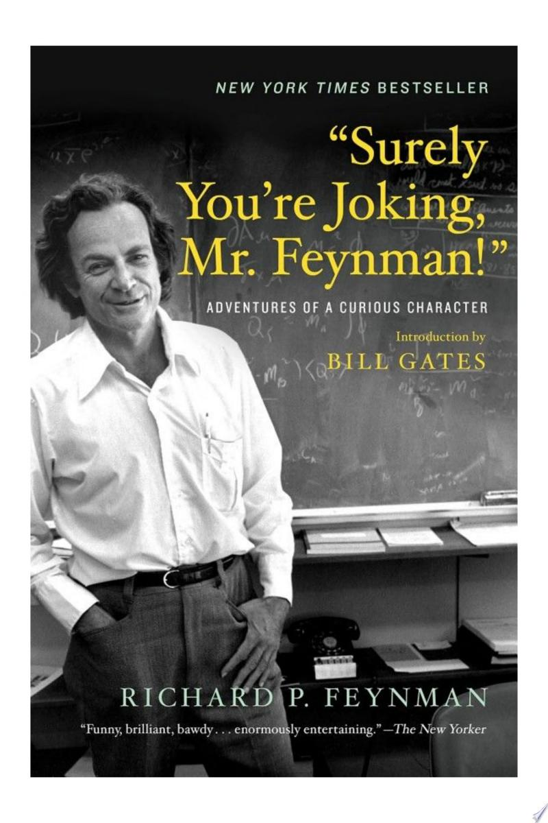 """Surely You're Joking, Mr. Feynman!"": Adventures of a Curious Character image"