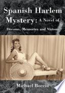 Spanish Harlem Mystery