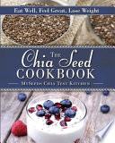 The Chia Seed Cookbook