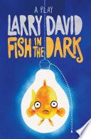 Fish in the Dark