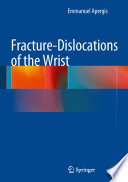 Fracture Dislocations of the Wrist