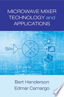 Microwave Mixer Technology and Applications