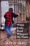 When Every Road Whispers My Name Book