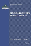 Bituminous Mixtures and Pavements VII