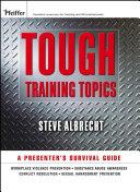 Tough Training Topics