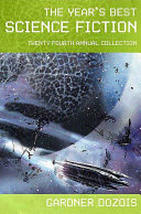 The Year's Best Science Fiction: Twenty-Fourth Annual Collection ebook