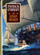 The Ionian Mission Vol Book 8 Aubrey Maturin Novels