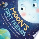 Moon s First Friends Book