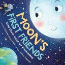 Moon's First Friends Book