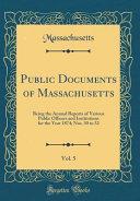 Public Documents Of Massachusetts Vol 5