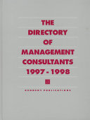The Directory of Management Consultants  1997 1998