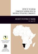 Rapport Du Groupe de Travail de la Commission Africaine Sur Les Populations/communautes Autochines
