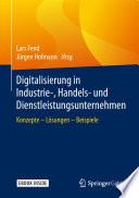 Digitalisierung in Industrie-, Handels- und Dienstleistungsunternehmen