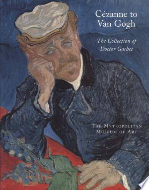 Cézanne to Van Gogh