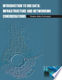 INTRODUCTION TO BIG DATA  INFRASTRUCTURE AND NETWORKING CONSIDERATIONS