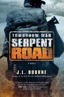 Tomorrow War: Serpent Road Pdf/ePub eBook