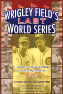 Wrigley Field's Last World Series