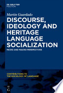 Discourse  Ideology and Heritage Language Socialization Book