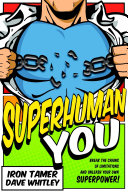 Superhuman YOU