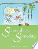 Somewhere Someday