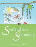 Somewhere Someday