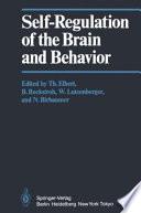 Self-Regulation of the Brain and Behavior