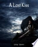 A Last Kiss Book PDF