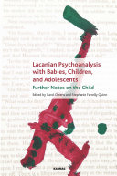 Lacanian Psychoanalysis with Babies  Children  and Adolescents