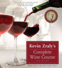 Kevin Zraly s Complete Wine Course