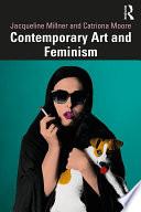 Contemporary Art and Feminism