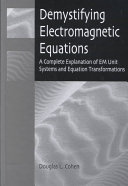 Demystifying Electromagnetic Equations Book