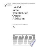 Laam in the Treatment of Opiate Addiction