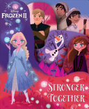 Disney Frozen 2  Stronger Together