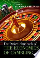 The Oxford Handbook of the Economics of Gambling Book