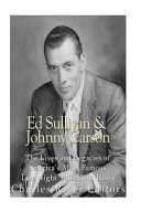 Ed Sullivan and Johnny Carson