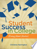 Student Success in College  Doing What Works