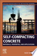 Self Compacting Concrete  Materials  Properties and Applications