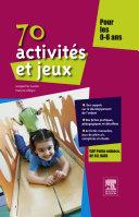 70 activités et jeux pour les 0-6 ans ebook