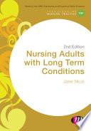 """Nursing Adults with Long Term Conditions"" by Jane Nicol"