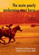 The acute poorly performing sport horse