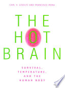 The Hot Brain